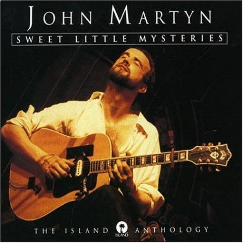Martyn John Sweet Little Mysteries The Is