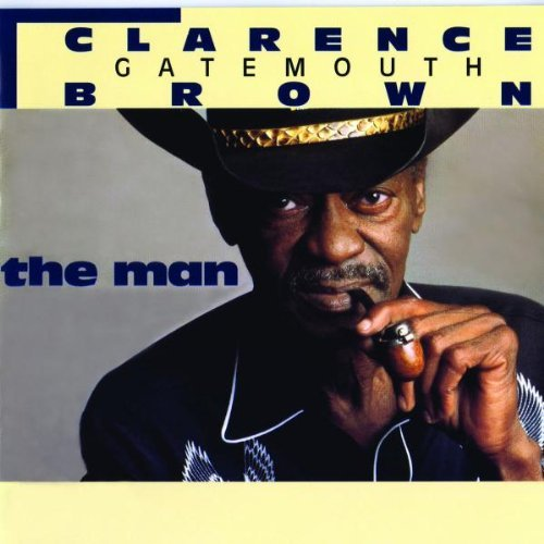 Clarence 'gatemouth' Brown Man