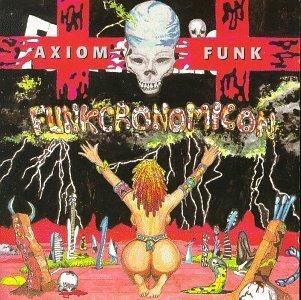 Axiom Funk/Funkcronomicon