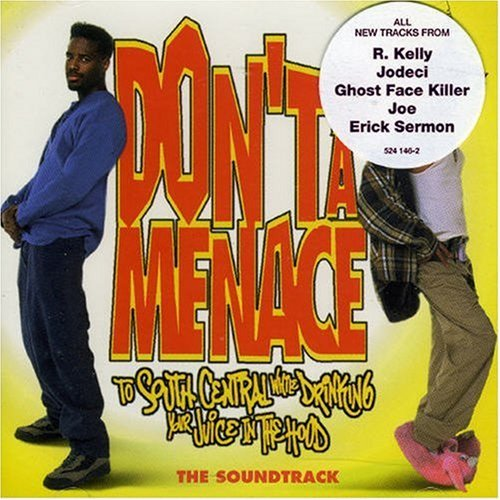 Don't Be A Menace Soundtrack Explicit Version Kelly Luniz U.G.K. Mona Lisa