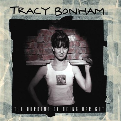 Bonham Tracy Burdens Of Being Upright
