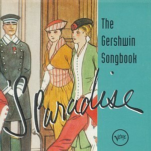 Gershwin Songbook Gershwin Songbook 's Paradise Hawkins Peterson Shearing Getz Evans Brown Burrell Cleveland