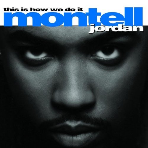 montell-jordan-this-is-how-we-do-it