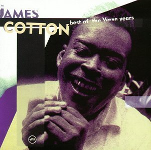 James Cotton Best Of The Verve Years