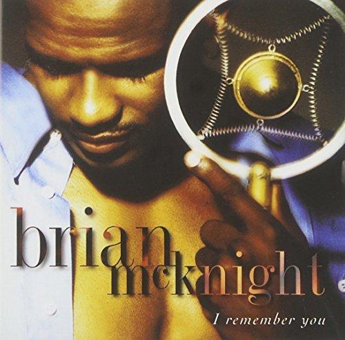 Brian McKnight/I Remember You