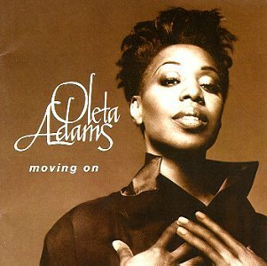 Oleta Adams Moving On