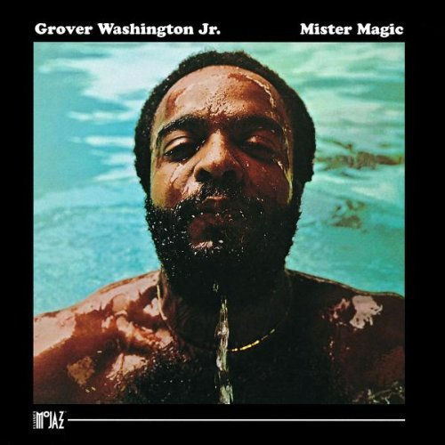 Grover Jr. Washington Mister Magic