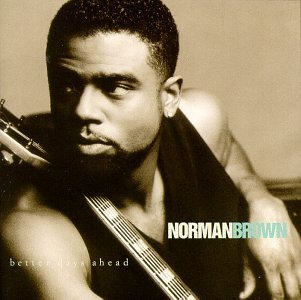 norman-brown-better-days-ahead