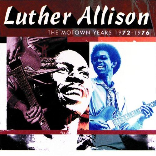 luther-allison-motown-sessions-1972-76