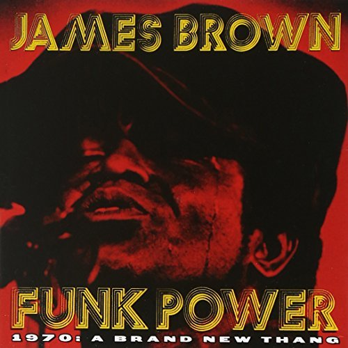 James Brown/Funk Power 1970-Brand New Than