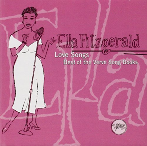 Ella Fitzgerald Love Songs Best Of The Verve