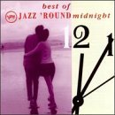 Jazz 'round Midnight Best Of Jazz 'round Midnight Gilberto Tjader