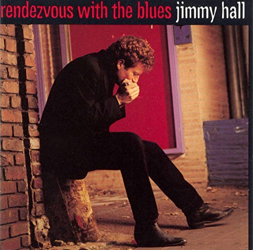 Jimmy Hall Rendezvous With The Blues Hdcd
