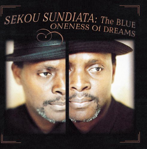 Sekou Sundiata Blue Oneness Of Dreams