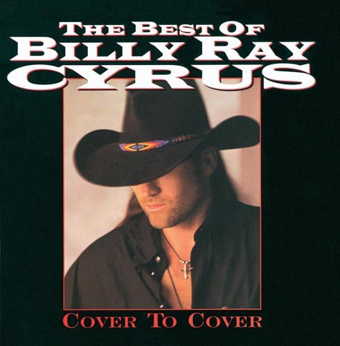 Billy Ray Cyrus Best Of Billy Ray Cyrus