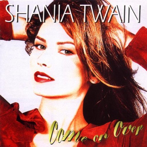 shania-twain-come-on-over
