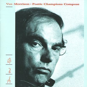 van-morrison-poetic-champions-compose-remastered