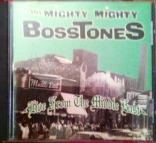 Mighty Mighty Bosstones Live From The Middle East Clean Version