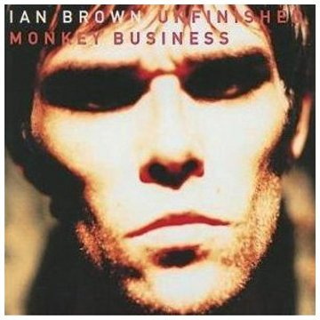 Ian Brown Unfinished Monkey Business Import Deu