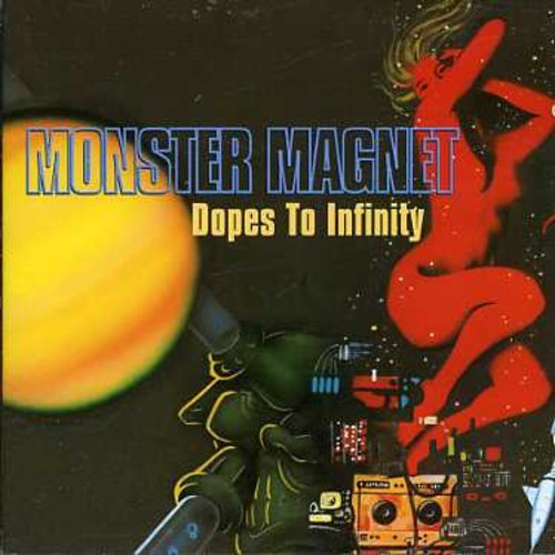 Monster Magnet Dopes To Infinity