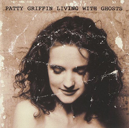 Patty Griffin Living With Ghosts