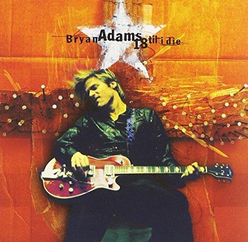 Bryan Adams/18 Til I Die