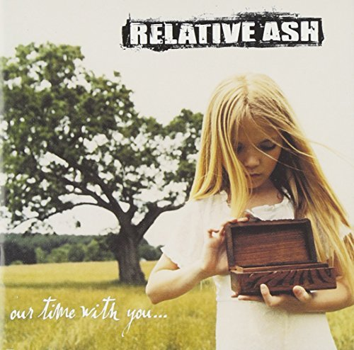 relative-ash-our-time-with-you-explicit-version
