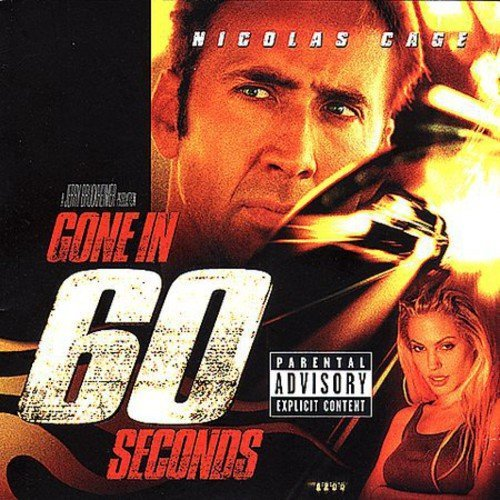 Gone In 60 Seconds Soundtrack Explicit Version Gone In 60 Seconds