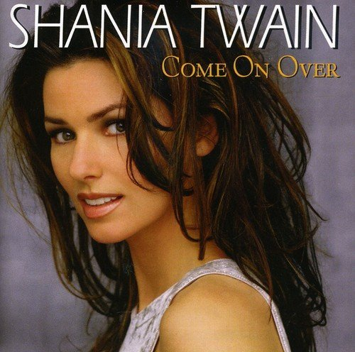 Shania Twain Come On Over Import Aus Incl. Bonus Tracks