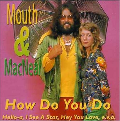 Mouth & Macneal How Do You Do Import Eu