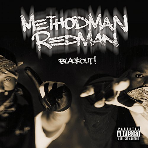 Method Man Redman Blackout Explicit Version