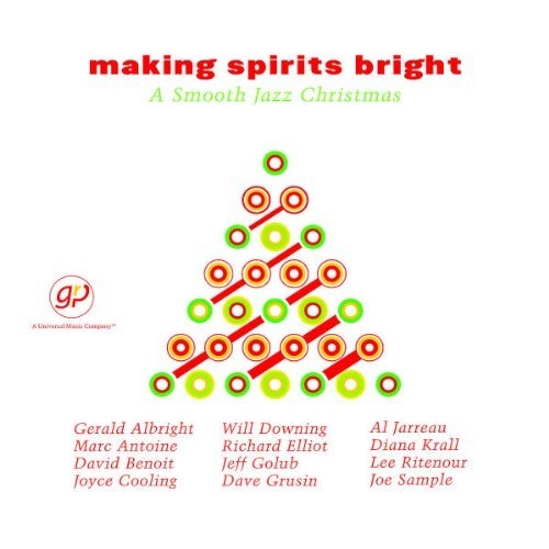 Making Spirits Bright Smoot Making Spirits Bright Smooth J