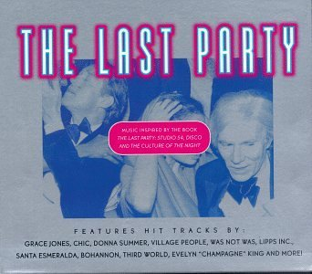 Last Party Soundtrack Jones Chic Summer Blondie Was Not Was Material Lipps Inc