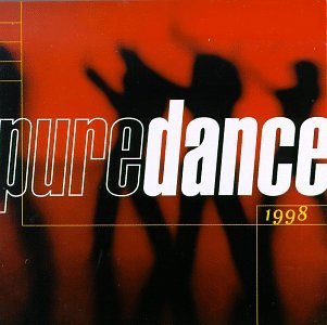 Pure Series Pure Dance 1998 Cardigans Waters Freak Nasty Pure Series