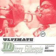Dizzy Gillespie Ultimate Collection Ultimate Collection