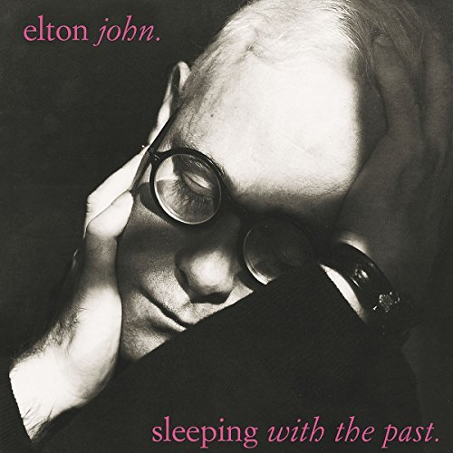 Elton John Sleeping With The Past Remastered