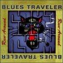 Blues Traveler/Runaround