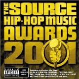 2001 Source Hip Hop Music Awar 2001 Source Hip Hop Music Awar Explicit Version