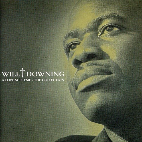 Will Downing Love Supreme Collection Import Gbr