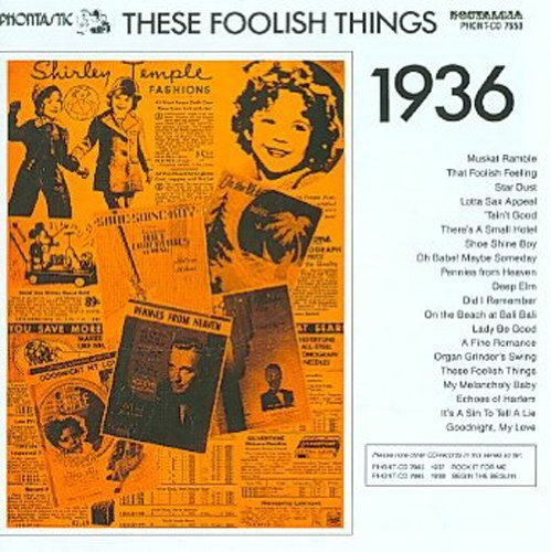 These Foolish Things 1936 These Foolish Things 1936