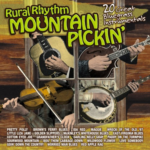 Rural Rhythm Mountain Pickin' Rural Rhythm Mountain Pickin'