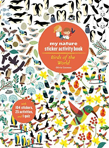 Olivia Cosneau Birds Of The World My Nature Sticker Activity Book