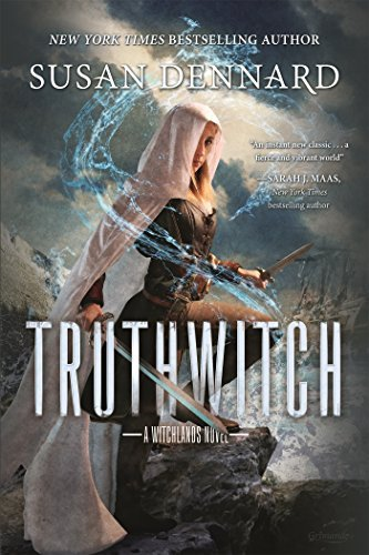 Susan Dennard Truthwitch Witchlands Book One