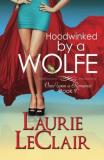 Laurie Leclair Hoodwinked By A Wolfe (once Upon A Romance Series