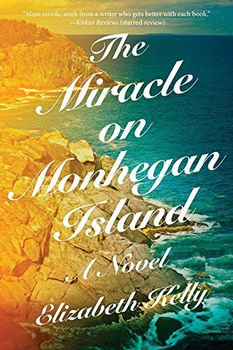 Elizabeth Kelly The Miracle On Monhegan Island