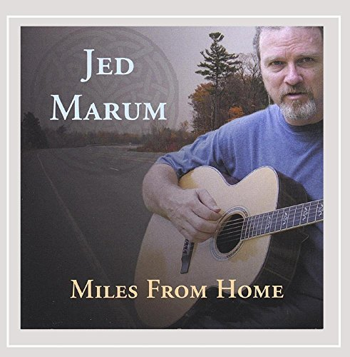 Jed Marum Miles From Home
