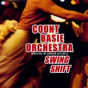 Count Basie Swing Shift