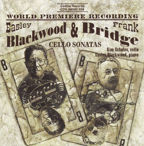 F. Bridge Cello Sonatas By Blackwood Blackwood (pno) Scholes (vc)