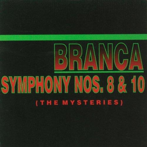 Glenn Branca/Symphony No. 8 & 10 (Mysterie