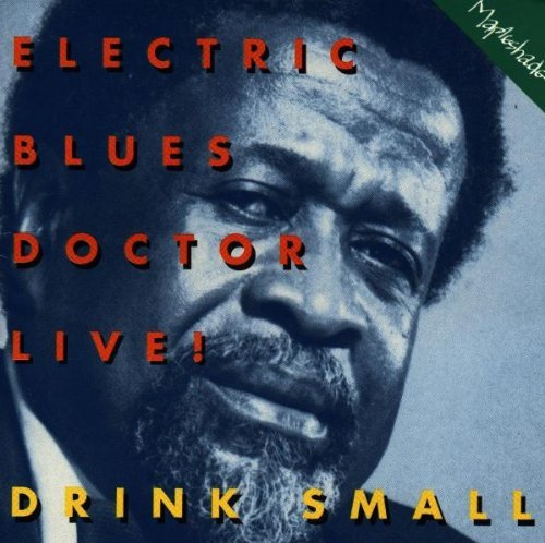 drink-small-electric-blues-doctor-live